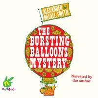 The Bursting Balloons Mystery - Alexander McCall Smith