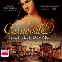 Carnevale - Michelle Lovric