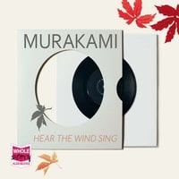 Wind / Pinball: Two Novels - Haruki Murakami