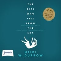 The Girl Who Fell From the Sky - Heidi W. Durrow