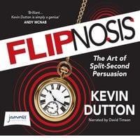 Flipnosis - Kevin Dutton