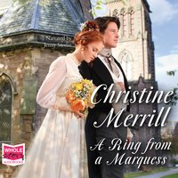 A Ring From A Marquess - Christine Merrill