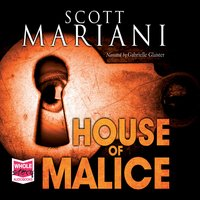 House of Malice - Scott Mariani
