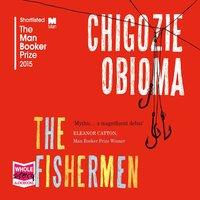 The Fishermen - Chigozie Obioma