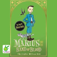 Marius and the Band of Blood - Christopher William Hill