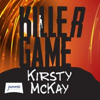 Killer Game - Kirsty McKay