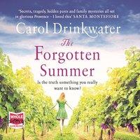 The Forgotten Summer - Carol Drinkwater