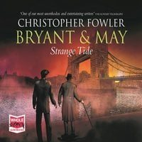 Bryant & May - Strange Tide - Christopher Fowler