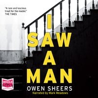 I Saw A Man - Owen Sheers