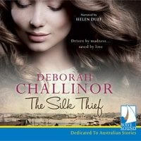 The Silk Thief - Deborah Challinor