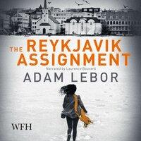 The Reykjavik Assignment - Adam LeBor