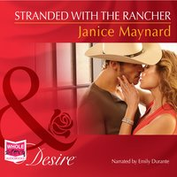 Stranded With The Rancher - Janice Maynard