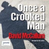 Once a Crooked Man - David McCallum