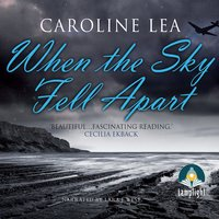 When the Sky Fell Apart - Caroline Lea