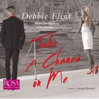 Take A Chance on Me - Debbie Flint