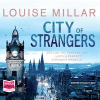 City of Strangers - Louise Millar