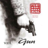 The Gun - Fuminori Nakamura