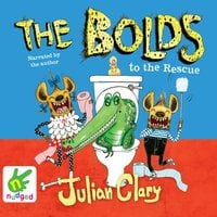 The Bolds to the Rescue - Julian Clary