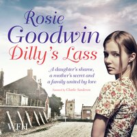 Dilly's Lass: Book 2 - Rosie Goodwin