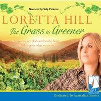 The Grass is Greener - Loretta Hill