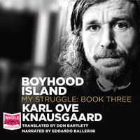 Boyhood Island: My Struggle Book 3 - Karl Ove Knausgaard