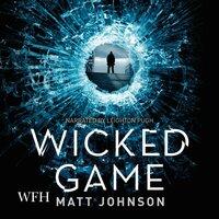 Wicked Game - Matt Johnson