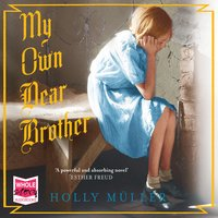 My Own Dear Brother - Holly Müller