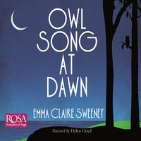 Owl Song At Dawn - Emma Claire Sweeney