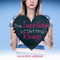 The Importance of Getting Revenge - Amanda Abram