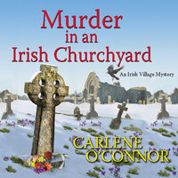 Murder in an Irish Churchyard - Carlene O'Connor