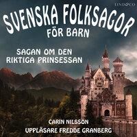 Svenska folksagor för barn - Del 2 - Carin Nilsson