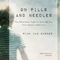 On Pills and Needles - Rick Van Warner