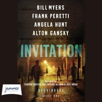 Invitation - Frank Peretti,Bill Myers,Angela Hunt,Alton Gansky