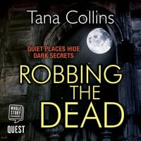Robbing the Dead (Inspector Jim Carruthers Book 1) - Tana Collins