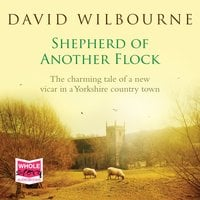 Shepherd of Another Flock - David Wilbourne