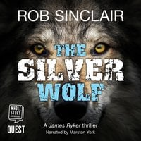 The Silver Wolf - Rob Sinclair