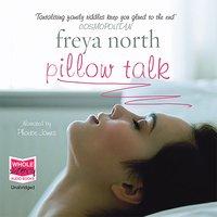 Pillow Talk - Freya North