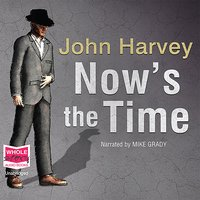 Now's The Time - John Harvey
