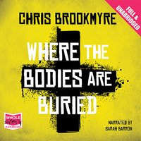Where the Bodies are Buried - Chris Brookmyre