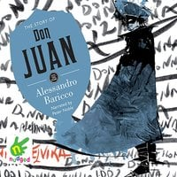 The Story of Don Juan - Alessandro Baricco