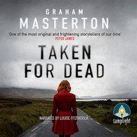 Taken for Dead - Graham Masterton