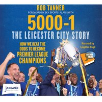 5000-1 The Leicester City Story - Rob Tanner