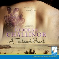 A Tattooed Heart - Deborah Challinor