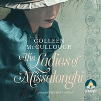 The Ladies of Missalonghi - Colleen McCullough