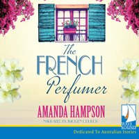 The French Perfumer - Amanda Hampson
