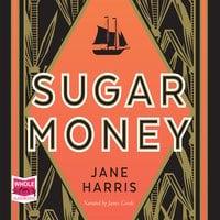 Sugar Money - Jane Harris