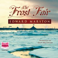 The Frost Fair - Edward Marston