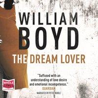 The Dream Lover - William Boyd