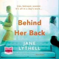 Behind Her Back - Jane Lythell