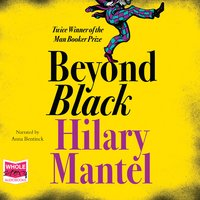 Beyond Black - Hilary Mantel